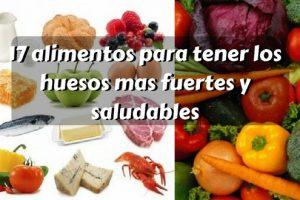 alimentos para tener los huesos mas fuertes y saludables