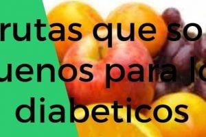 frutas que son buenos para los diabeticos